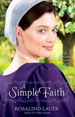 A Simple Faith - Lauer, Rosalind