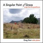 A Singular Point of Grace: Songs from Guesthouse
