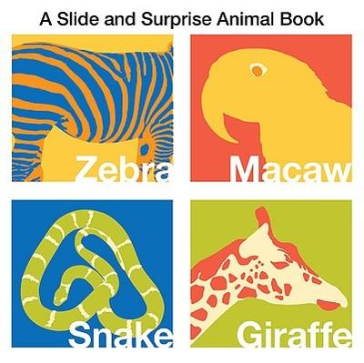 A Slide and Surprise Animal Book - Boyd, Natalie, and Sido, Barbi (Designer)