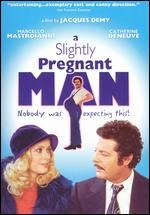 A Slightly Pregnant Man - Jacques Demy