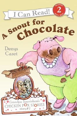 A Snout for Chocolate - Cazet, Denys