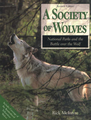 A Society of Wolves - McIntyre, Rick, and McIntyre, Rich