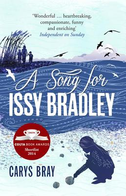 A Song for Issy Bradley - Bray, Carys