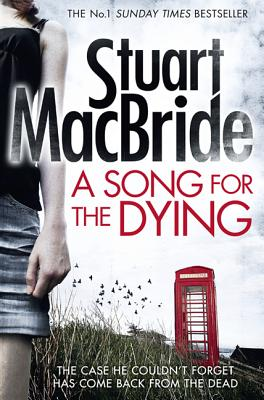 A Song for the Dying - MacBride, Stuart