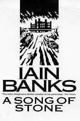 A Song of Stone - Banks, Iain
