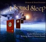A Sound Sleep: Guided Meditations With Relaxing Music & Nature Sounds