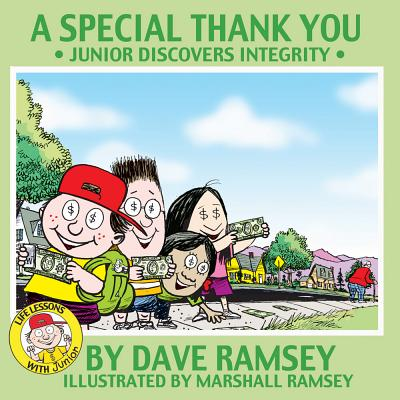 A Special Thank You: Junior Discovers Integrity - Ramsey, Dave