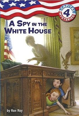 A Spy in the White House - Roy, Ron