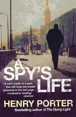 A Spy's Life - Porter, Henry