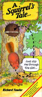 A Squirrel's Tale - Fowler, Richard