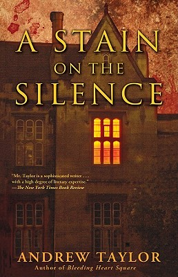 A Stain on the Silence - Taylor, Andrew