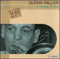 A String Of Hits (1939-1942) - Glenn Miller