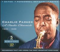 A Studio Chronicle 1940-1948 - Charlie Parker