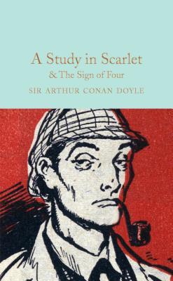 A Study in Scarlet & The Sign of the Four - Conan Doyle, Arthur, Sir