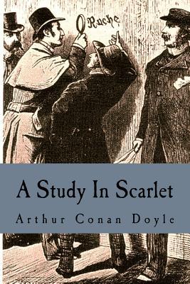 A Study in Scarlet - Doyle, Arthur Conan