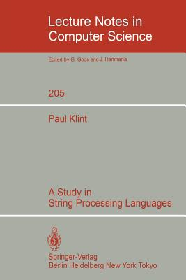 A Study in String Processing Languages - Klint, Paul