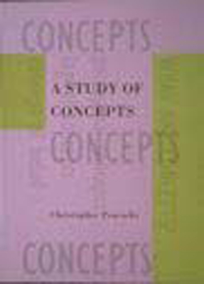 A Study of Concepts - Peacocke, Christopher, and Kosut, Robert L (Editor), and Mussa-Ivaldi, Sandro (Editor)