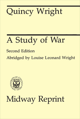 A Study of War - Wright, Quincy