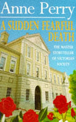 A Sudden Fearful Death - Perry, Anne