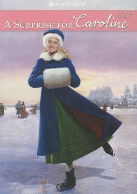 A Surprise for Caroline: 1812 - Ernst, Kathleen
