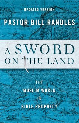 A Sword on the Land - Randles, Bill