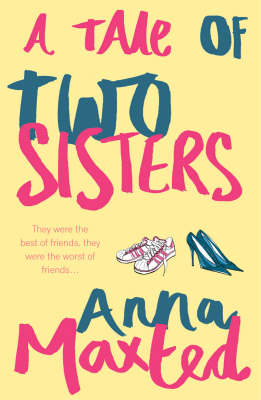 A Tale of Two Sisters - Maxted, Anna