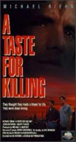 A Taste for Killing