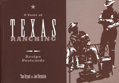 A Taste of Texas Ranching Recipe Postcards - Bryant, Tom, and Bernstein, Joel