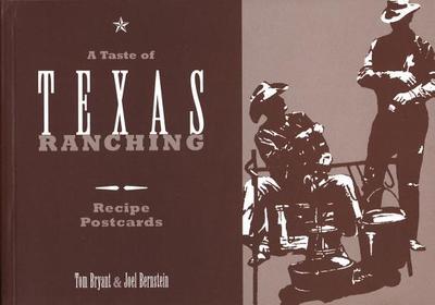 A Taste of Texas Ranching Recipe Postcards - Bryant, Tom, and Bernstein, Joel