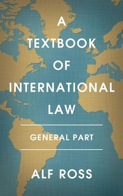 A Textbook of International Law - Ross, Alf