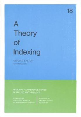 A Theory of Indexing - Salton, Gerard