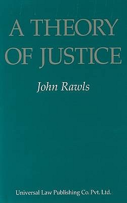 A Theory of Justice - Rawls, John