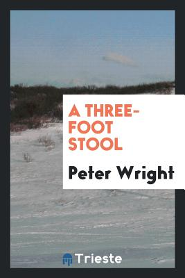 A Three-Foot Stool - Wright, Peter