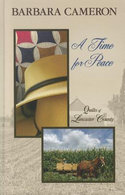 A Time for Peace - Cameron, Barbara