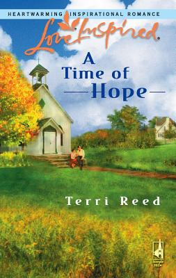 A Time of Hope - Reed, Terri
