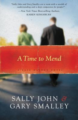 A Time to Mend: Safe Harbors Book One - John, Sally
