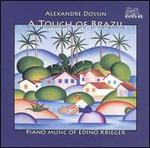 A Touch of Brazil: Piano Music of Edino Krieger