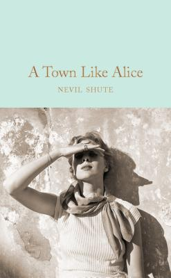 A Town Like Alice - Shute, Nevil
