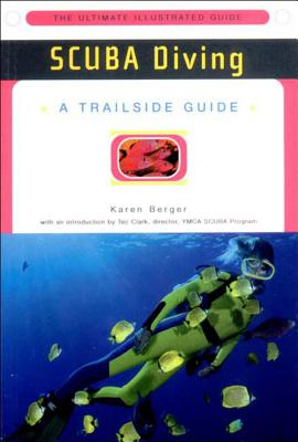 A Trailside Guide: Scuba Diving - Berger, Karen