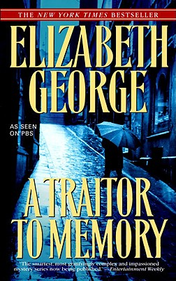 A Traitor to Memory - George, Elizabeth A