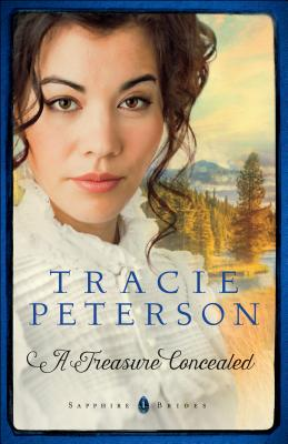 A Treasure Concealed - Peterson, Tracie