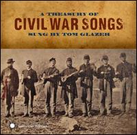 A Treasury of Civil War Songs - Tom Glazer