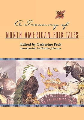 A Treasury of North American Folk Tales - Peck, Catherine (Editor), and Johnson, Charles, Captain (Introduction by)