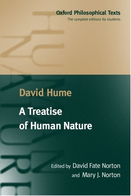 A Treatise of Human Nature - Hume, David, and Norton, David Fate (Editor), and Norton, Mary J (Editor)