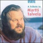 A Tribute to Martti Talvela