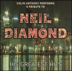 A Tribute to Neil Diamond: His Greatest Hits