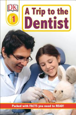 A Trip to the Dentist - Smith, Penny