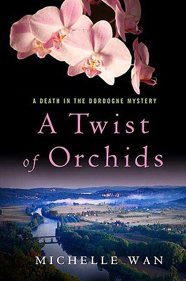 A Twist of Orchids - Wan, Michelle