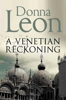 A Venetian Reckoning - Leon, Donna