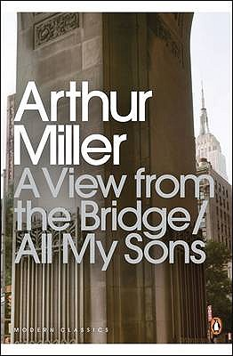 A View from the Bridge - Miller, Arthur